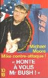 Mike contre-attaque ! Bienvenue aux Etats Stupides d'Amérique par Moore