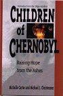Children of Chernobyl, Michelle Carter and Michael J. Christensen, 0806626771
