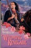 Wyoming Renegade, Susan Amarillas, 0373289510