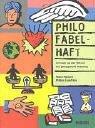 Philo fabelhaft: 63 Fabeln aus aller Welt und ihre philosophische Bedeutung