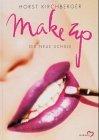 Make Up. Die neue Schule von Horst Kirchberger