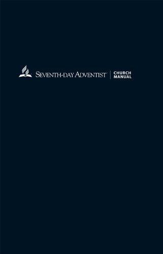 Seventh-day adventist church manual 19th edition | abc australia.