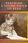 Teaching a Young Child to Read, Wood Smethurst, 1571290486
