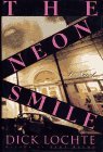 The Neon Smile, Dick Lochte, 0671747126