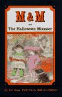M and M and the Halloween Monster, Pat Ross, 0670830038