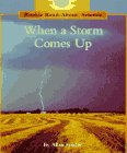 When a Storm Comes Up (Rookie Read-About Science (Paperback))