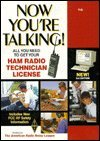 Now You're Talking!: All You Need to Get Your Ham