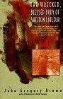 The Wrecked, Blessed Body of Shelton Lafleur, John G. Brown, 0380729652