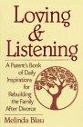 Loving and Listening