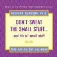 - Don't Sweat the Small Stuff 2010 Desk Calendar BY Andrews McMeel