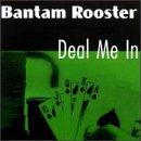 Deal Me in by Bantam Rooster (1997-09-23)