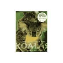 Koalas: Australia's Ancient Ones