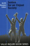 Justice for an Unjust Society, H. P. P. Lotter, 9051835167
