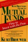 Kurt Brouwer's Guide to Mutual Funds, Kurt Brouwer, 0471521280