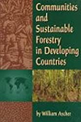 Communities and Sustainable Forestry in Developing Countries (Self-Governing Communities)