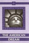 Perspectives, Vol.1, The American Dream, Past and Present