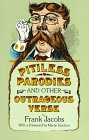 Pitiless Parodies and Other Outrageous Verse, Frank Jacobs, 0486281264
