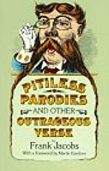 Pitiless Parodies and Other Outrageous Verse (Dover Books on Literature & Drama)