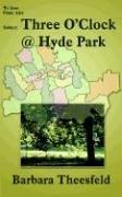 Download Three O'Clock @ Hyde Park ebook