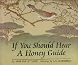 If You Should Hear a Honey Guide, April Pulley Sayre, 0395715458