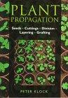 Plant Propagation, Peter Klock, 070637584X