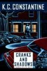 Cranks and Shadows, K. C. Constantine, 0892965436