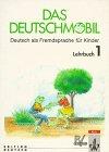 Das Deutschmobil. Deutsch als Fremdsprache fuer Kinder, J. Douvitsas-Gamst and E. Xanthos, 3126750400