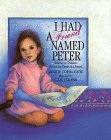 img - for I Had a Friend Named Peter: Talking to Children About the Death of a Friend book / textbook / text book