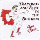 Diamonds & Rust in the Bullring                                                                                                                                                                                                                                                    <span class=