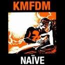Naive (Unedited Wax Trax! Original Pressing)