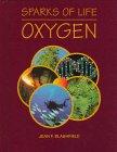 Oxygen, Jean F. Blashfield, 0817250379