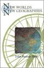 New Worlds, New Geographies, Short, John Rennie, 0815628382