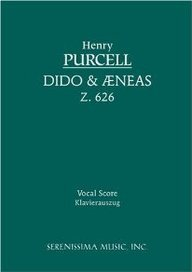 [(Dido and Aeneas, Z. 626 - Vocal Score)] [Author: Henry Purcell] published on (December, 2005) by Serenissima Music