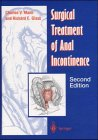 Surgical Treatment of Anal Incontinence, Mann, Charles V. and Glass, Richard, 354076061X