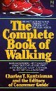 The Complete Book of Walking, Consumer Guide Editors, 0671412868