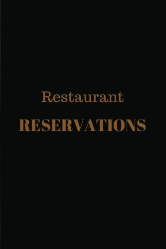 Restaurant Reservation Book: 6x9 Lined restaurant reservation book with 100+ pages