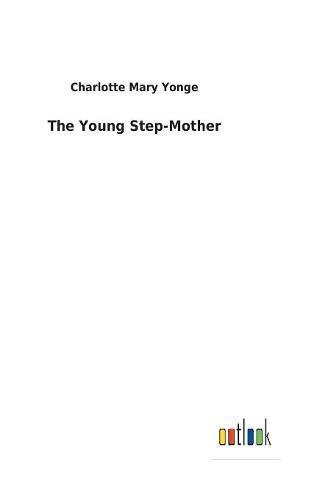 Download The Young Step-Mother ebook