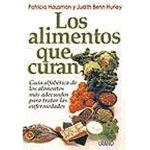 Los Alimentos Que Curan (Spanish Edition): Patricia Hausman, Judith Benn Hurley: 9788479530518: Amazon.com: Books