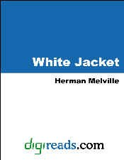 The White-Jacket: or The World in a ()