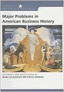 Major Problems in American Business History (06) by Blaszczyk, Regina Lee - Scranton, Philip B [Paperback (2005)]
