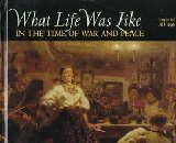 What Life Was Like In the Time of War and Peace: Imperial Russia AD 1696 - 1917