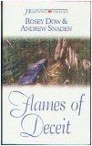 Flames of Deceit, Rosey Dow and Andrew Snaden, 1586606115