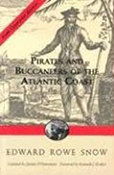 Pirates and Buccaneers of Atlantic Coast (Snow Centennial Editions)