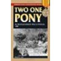 Two One Pony: An American Soldier's Year in Vietnam, 1969 by Carr, Charles R. [Stackpole Books, 2011] (Paperback) [Paperback]