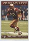 - Versatility (Football Card) 2003 Nextel San Francisco 49ers - [Base] #4
