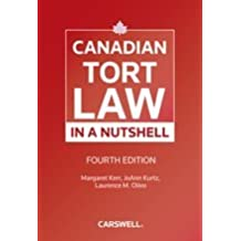 Canadian Tort Law in a Nutshell, Fourth Edition