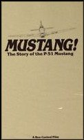 Mustang! The Story of the P-51 Mustang (Best All Around Fighter Plane of WWII) VHS (Mustang Ww2 Fighter)