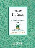 Espadas históricas (Ágora) Tapa blanda – Facsímil, 22 nov 2010 Enrique de Leguina Extramuros Edición 8498624614 Ensayos literarios