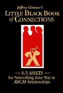 Read Online Jeffrey Gitomer's Little Black Book of Connections: 6.5 Assets for Networking Your Way to Rich Relationships ebook