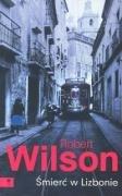 Smierc w Lizbonie - Wilson Robert
